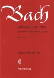 Ach Herr mich armen Sünder , Kantate 135 BWV135 - Bach | Breitkopf