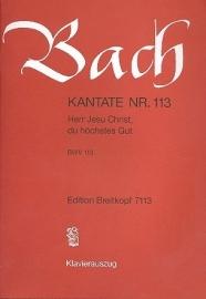 Herr Jesu Christ du höchstes Gut , Kantate 1113 BWV113 - Bach | Breitkopf