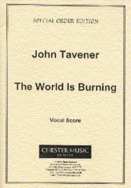 THE WORLD IS BURNING - Tavener