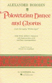 Polovezian Dance and Chorus - Borodin | Schirmer