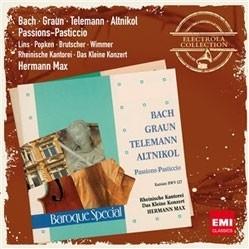 Passions-Pasticcio - mit Werken von Bach, Graun, Telemann, Altnikol
