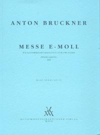 Messe e-Moll in der 2. Fassung von 1882 - Bruckner