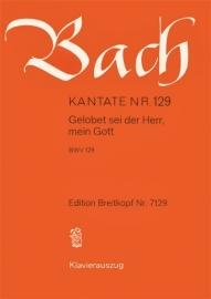 Gelobet sei der Herr mein Gott/ Kantate 129 BWV129- Bach |Breitkopf