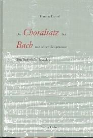 Der Choralsatz bei Bach und seinen Zeitgenossen | Thomas Daniel