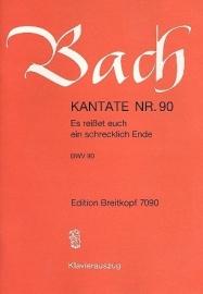 Es reißet euch ein schrecklich Ende , Kantate 90 BWV90- Bach | Breitkopf
