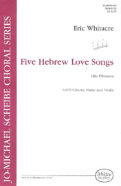 5 Hebrew Love Songs - Eric Whitacre