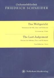 Das Weltgericht op.46 - Friedrich Schneider