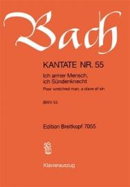 Ich armer Mensch ich Sündenknecht , Kantate 55 BWV55 - Bach | Breitkopf