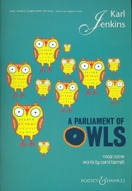 A Parliament of Owls -Karl Jenkins | Boosey