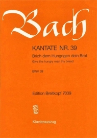 Brich dem Hungrigen dein Brot , Kantate 39 BWV39 - Bach | Breitkopf