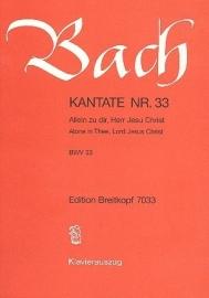 Allein zu Dir Herr Jesu Christ , Kantate 33 BWV33 - Bach | Breitkopf