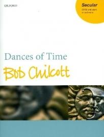 Dances of Time - Chilcott