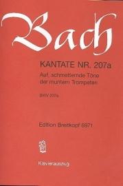 Auf schmetternde Töne , Kantate 207a BWV207a- Bach | Breitkopf