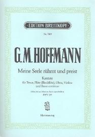 Meine Seele rühmt und preist :Kantate Nr.189 BWV189- Hoffmann