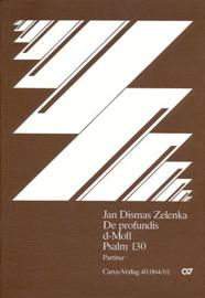 De profundis d-Moll : Psalm 130 - Jan Dismas Zelenka