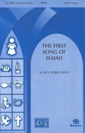 First Song of Isaiah - Jack Noble White