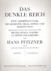 Das dunkle Reich Op.38 - Pfitzner