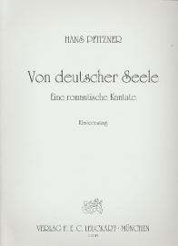 Von deutscher Seele op.28 - Pfitzner
