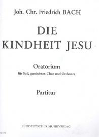 Die Kindheit Jesu - JCF Bach