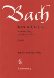 Falsche Welt dir trau ich nicht, Kantate 52 BWV52- Bach | Breitkopf