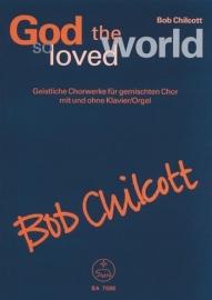 God so loved the world - Chilcott | Barenreiter