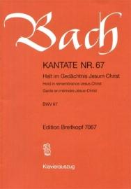 Halt im Gedächtnis Jesum Christ , Kantate 67 BWV67- Bach | Breitkopf