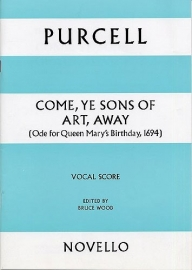 Come Ye Songs of Art Away -Purcell | Novello