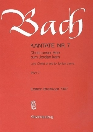 Christ unser Herr zum Jordan kam : Kantate 7 BWV7-Bach | Breitkopf
