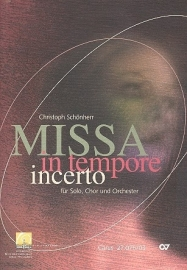 Missa in tempore incerto - Christoph Schönherr