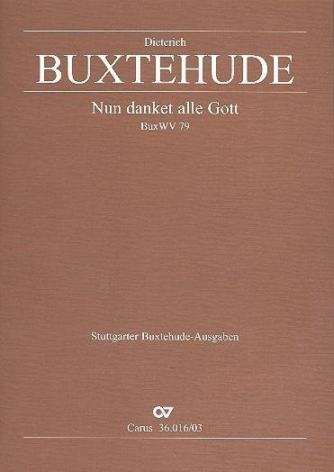 Nun danket alle Gott BuxWV79- Buxtehude