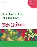 The twelve days of Christmas - Chilcott