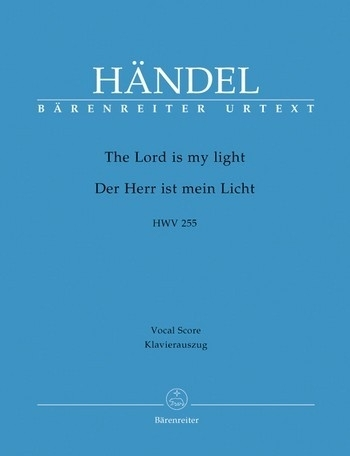 The Lord is my light HWV255 -Händel | Barenreiter