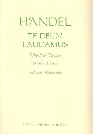 TE DEUM LAUDAMUS HWV278 - Händel | Merseburger