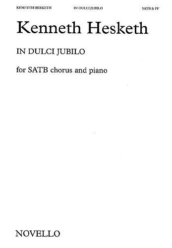 In Dulci Jubilo - Kenneth Hesketh