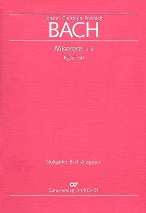 Miserere à 8 : Psalm 50/ JCF Bach