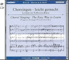 Bach - Messe h-Moll BWV232 | TENOR | Oefen CD