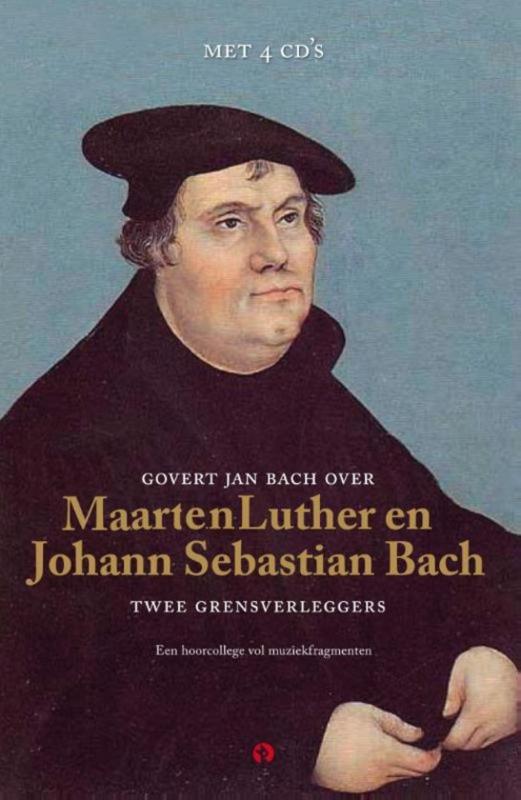 Martin Luther En Johann Sebastian Bach