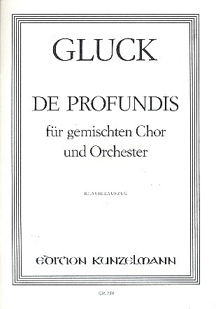 De Profundis - Gluck   Kunzelmann