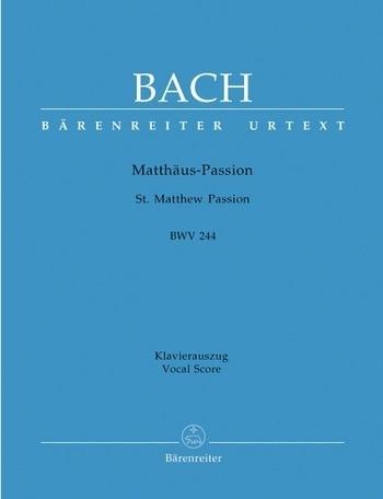 Matthäus Passion - Bach | Barenreiter