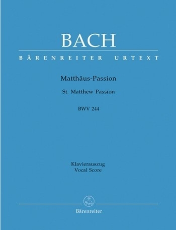 Mattheus Passion - Bach | Barenreiter