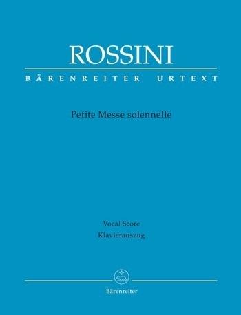 Petite messe solennelle - Rossini   Barenreiter