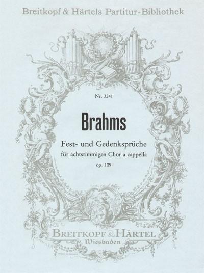 Fest- und Gedenksprüche op.109 -Brahms|Breitkopf