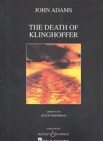 The Death of Klinghoffer- John Adams | Boosey