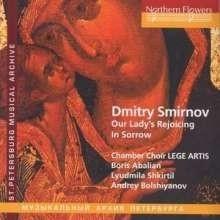 Our Lady`s Rejoicing in Sorrow - Dmitri Smirnov | CD