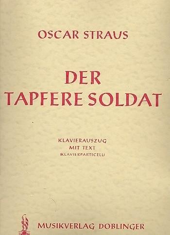Der tapfere Soldat - Oscar Straus