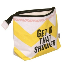 Get in that shower