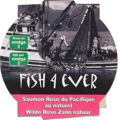 *WILD - FRANKRIJK   Wilde roze zalm in water / Alaska / Fish 4 ever / blikje 160gram/ t.h.t. 09-2023