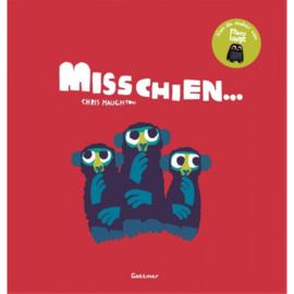 Uitgeverij Gottmer Misschien... -  Chris Haughton +4jr