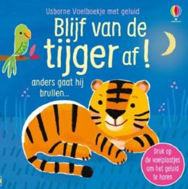 Uitgeverij Usborne Blijf van de Tijger af ! +0jr