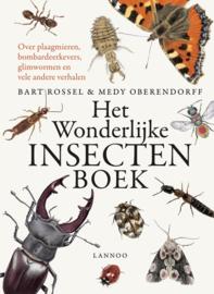 Uitgeverij Lannoo Het Wonderlijke Insectenboek - Bart Rossel